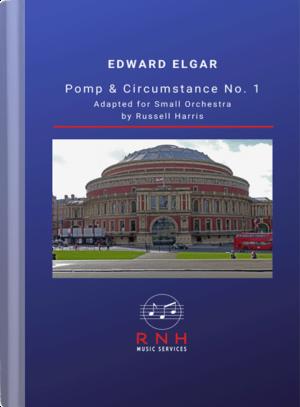Elgar - Pomp & Circumstace No. 1